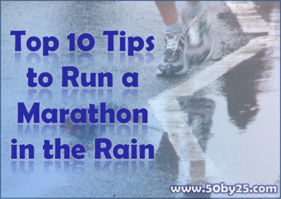 Top 10 Tips to Run a Marathon in the Rain