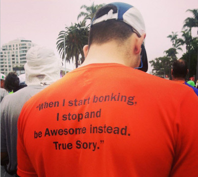 "Shirt: ""When I start bonking, I stop and be Awesome instead."""
