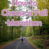 How to Choose Your Fall Marathon