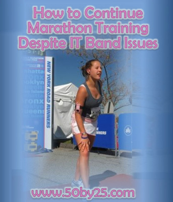 How To Continue Marathon Training Despite IT Band Issues