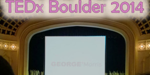 Inspiring Quotes From TEDx Boulder 2014