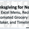 Thanksgiving for Nerds: Easy Excel Menu, Recipes, Automated Grocery List Maker, and Timeline