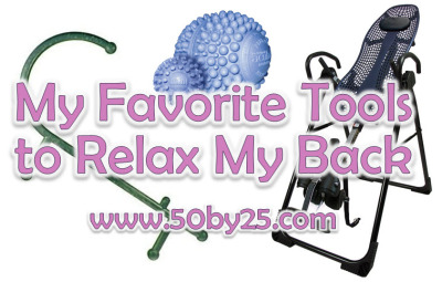 Favorite Tools To Relax My Back