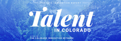 2015_Innovation_Report_Talent_In_Colorado