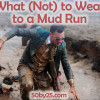 Sponsored: What to Wear to a Mud Run