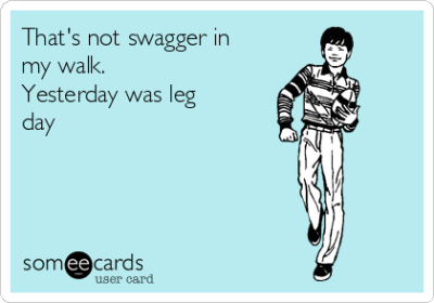 Someecards_Leg_Day
