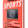 Book Review: This Is Your Brain On Sports