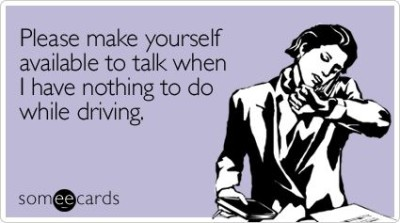 Someecards_Talking_While_Bored_Driving