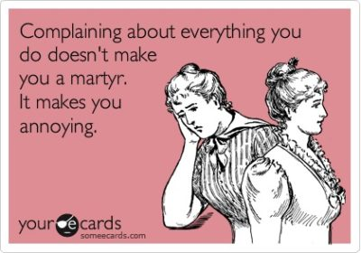 Complaining_Doesnt_Make_You_A_Martyr