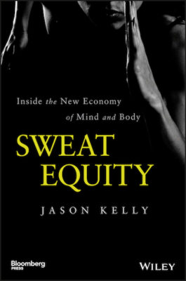 Sweat_Equity_Jason_Kelly