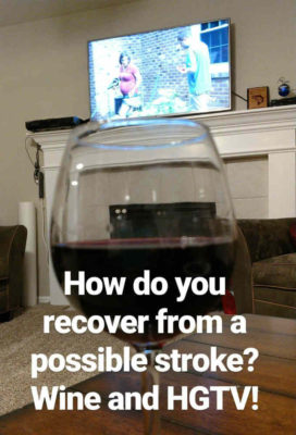 Wine_and_HGTV_Cures_Stroke